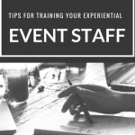Tips for Training Your Experiential Event Staff