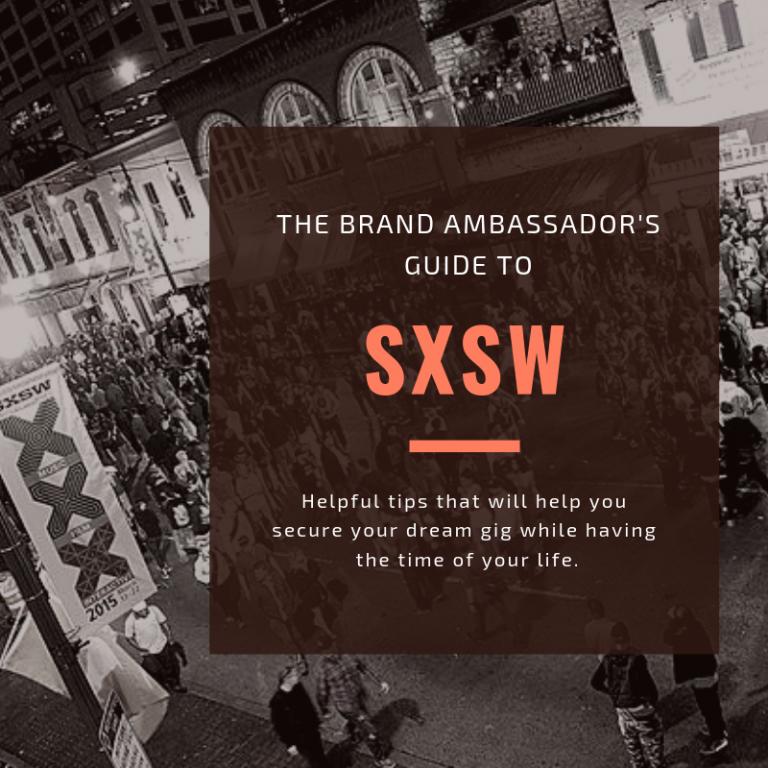 Brand Ambassador's Guide to SXSW