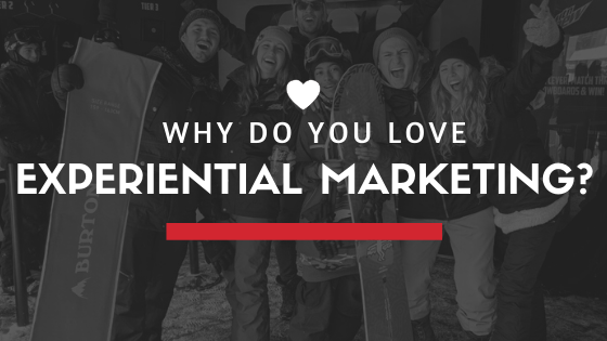 Love Experiential Marketing